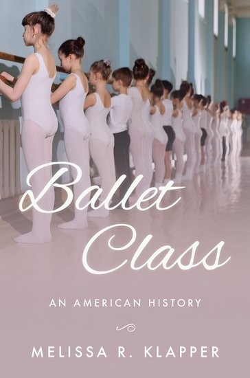 Ballet-Class-An-American-History-Klapper-cover